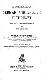 A Compendious German and English Dictionary: With Notation of Correspondences and Brief Etymologies