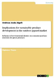 Implications for sustainable product development in the outdoor apparel market