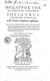 Thesauros tes Ellenikes glosses. Thesaurus graecae linguae ab Henrico Stephano constructus...