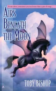 Airs Beneath the Moon Book