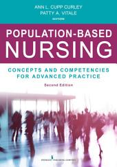 Population-Based Nursing, Second Edition: Concepts and Competencies for Advanced Practice, Edition 2