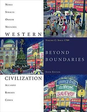 Western Civilization  Beyond Boundaries  Volume C  Since 1789 PDF