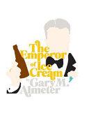 The Emperor of Ice Cream