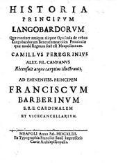 Historia principum Langobardorum, quae continet antiqua aliquot opuscula de rebus Langobardorum Beneventanae olim provinciae