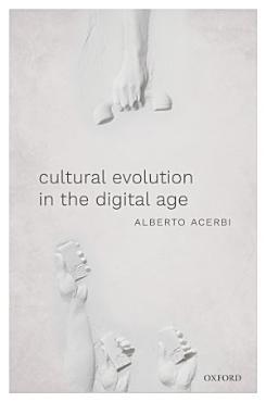 Cultural Evolution in the Digital Age PDF