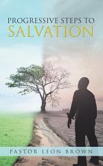 Progressive Steps to Salvation