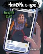 Reset Day: An AFK Book (Hello Neighbor #7)