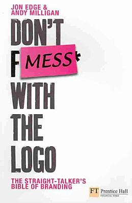 Don t Mess with the Logo PDF