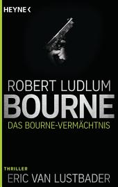 Das Bourne Vermächtnis: Roman