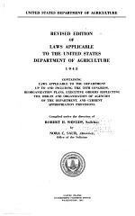 Revised Edition of Laws Applicable to the United States Department of Agriculture, 1945