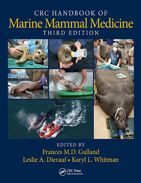 Comcrc Handbook Of Marine Mammal Medicine
