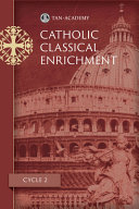 Catholic Classical Enrichment Cycle 2