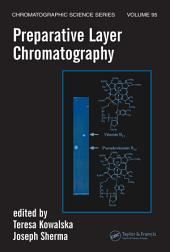 Preparative Layer Chromatography