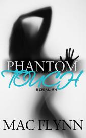 Phantom Touch #4 (Ghost Paranormal Romance)
