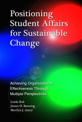 Positioning Student Affairs For Sustainable Change Book PDF