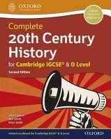 Complete 20th Century History for Cambridge IGCSE     O Level PDF