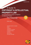 Easyway Guide to Copyright and Intellectual Property Law PDF