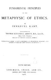 Fundamental Principles of the Metaphysics of Ethics: Volume 66; Volume 69
