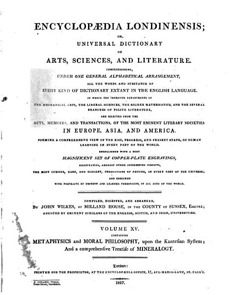 Encyclopaedia Londinensis  Or  Universal Dictionary of Arts  Sciences  and Literature