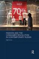 Fashion and the Consumer Revolution in Contemporary Russia