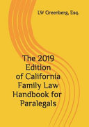 The 2019 Edition of California Family Law Handbook for Paralegals PDF