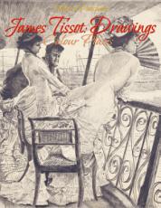 James Tissot: Drawings
