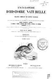 Encyclopédie d'histoire naturelle ou Traité complet de cette science, d'après les travaux des naturalistes les plus éminents de tous les pays et de toutes les époques: Oiseaux, Volume6