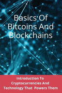 Basics Of Bitcoins And Blockchains
