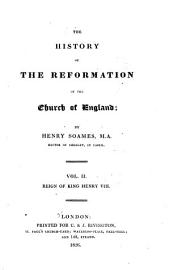 The History of the Reformation of the Church of England: Reign of King Henry VIII