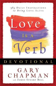 Love is a Verb Devotional Book