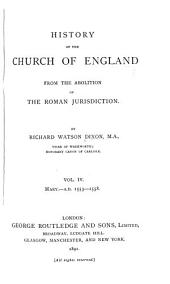 History of the Church of England: From the Abolition of the Roman Jurisdiction, Volume 4