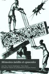 Mémoires inédits et opuscules: Volume2
