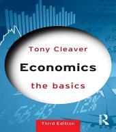 Economics: The Basics: Edition 3