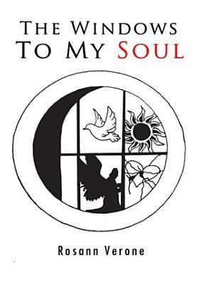 The Windows to My Soul PDF