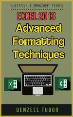 Excel 2016: Advanced Formatting Techniques