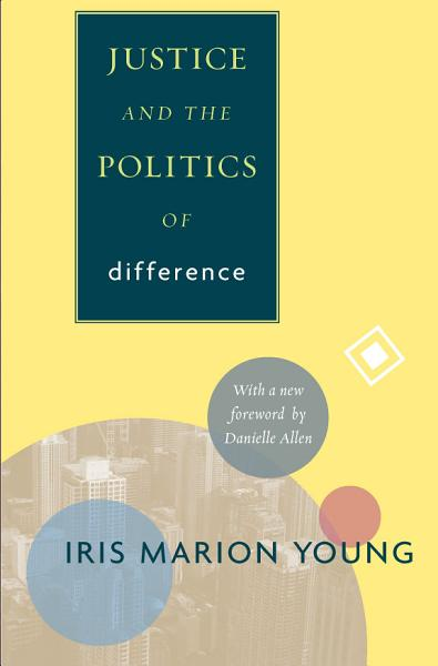 Download Justice and the Politics of Difference Book
