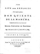 The life and exploits of the ingenious gentleman Don Quixote de la Mancha: Volume 2