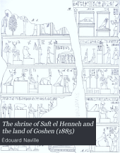 The Shrine of Saft El Henneh and the Land of Goshen (1885): Volume 5