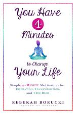 You Have 4 Minutes to Change Your Life