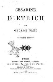Oeuvres de George Sand: Césarine Dietrich