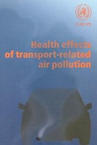 Health Effects of Transport related Air Pollution
