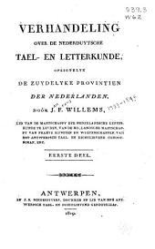 Verhandeling over de Nederduytsche tael- en letterkunde, opzigtelyk de zuydelyke provintien der Nederlanden: Volume 1