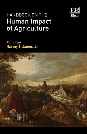 Handbook on the Human Impact of Agriculture