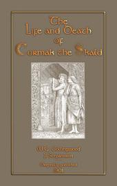 THE LIFE AND DEATH OF CORMAK THE SKALD - A Viking Saga: A Norse Saga of love, jilting and fighting to win a woman