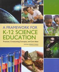 A Framework For K 12 Science Education Book PDF