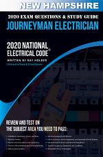 New Hampshire 2020 Journeyman Electrician Exam Questions and Study Guide