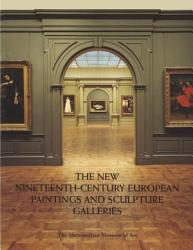 The New Nineteenth-century European Paintings and Sculpture Galleries