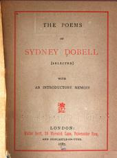 The Poems of Sydney Dobell: Selected with an Introductory Memoir