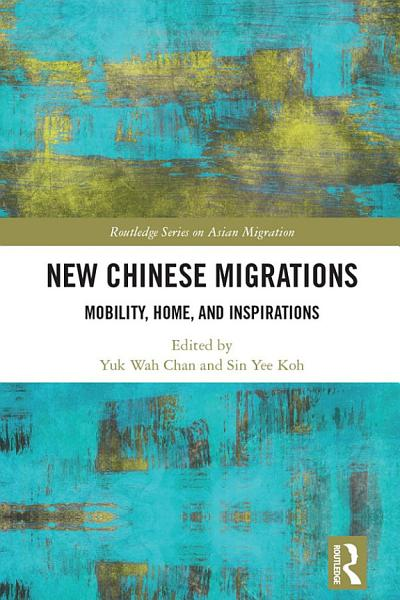 Download New Chinese Migrations Book