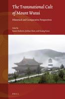 The Transnational Cult of Mount Wutai PDF